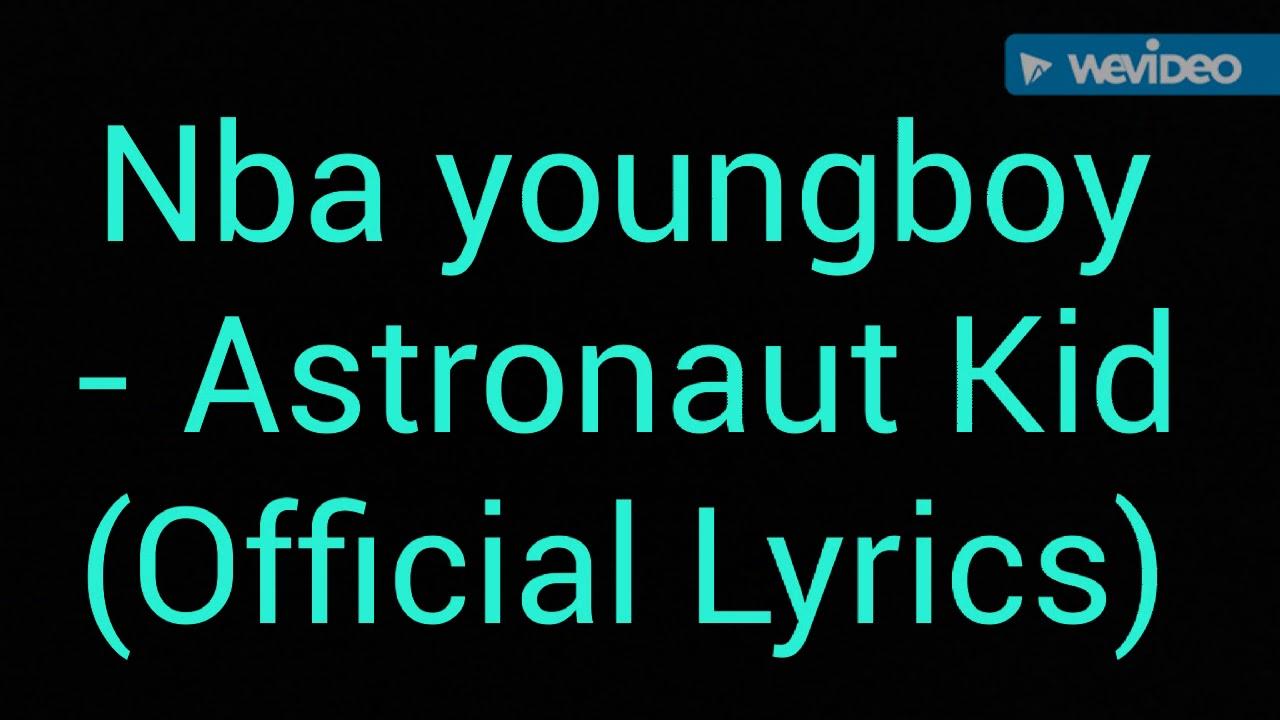 4298b4ea52af NBA YoungBoy Astronaut Kid Lyrics - Lyrics Mix