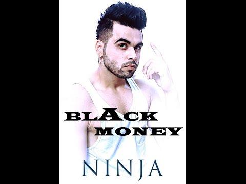 offical video BLACK money by ninja/whitehill productions/latest punjabi song