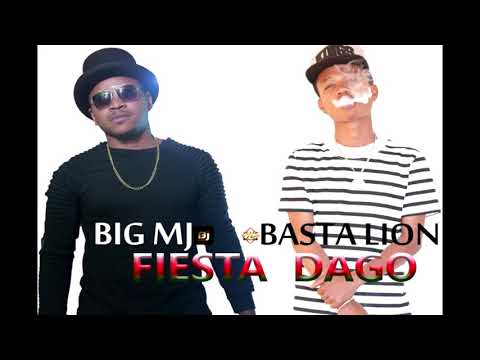 BASTA LION Ft BIG MJ _ Fiesta Dago ( Nouveuté Audio 2017)