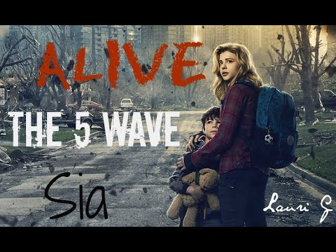 ✿  Sia - Alive ✿ The 5 Wave Music Video ✿