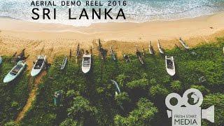 Drone / Aerial Demo Reel - 2016 - Sri Lanka
