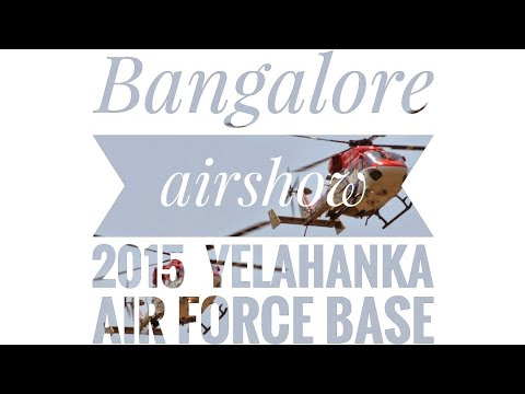 Bangalore airshow 2015 || yelahanka air force base