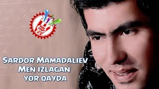 Sardor Mamadaliyev - Men izlagan yor qayda (Official music video)