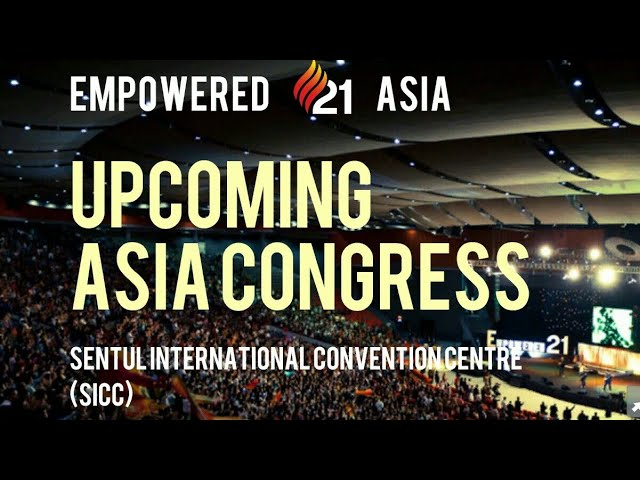 Empowered 21 Asia 2018 🔥🔥🔥
