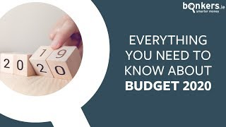 Everything you need to know about Budget 2020
