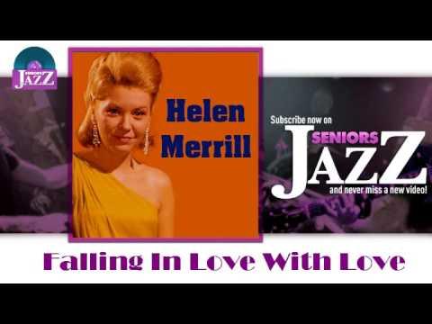 Helen Merrill - Falling In Love With Love (HD) Officiel Seniors Jazz Mp3