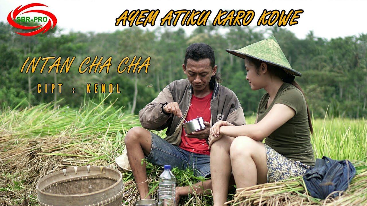 Descargar Ayem Atiku Karo Kowe Intan Cha Cha Full Hd Mp3 Gratis