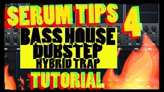 4 Serum Tips For Sound Designing Bass House, Hybrid Trap, and Dubstep