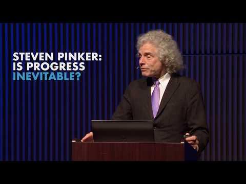 Steven Pinker: Is Progress Inevitable? (Long Now Seminar highlight)