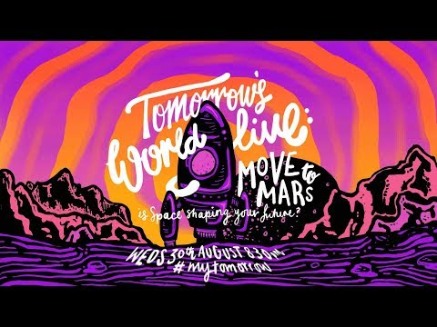 Tomorrows World LIVE: Move to Mars - BBC
