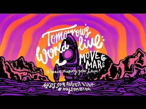 Tomorrows World LIVE: Move to Mars - BBC