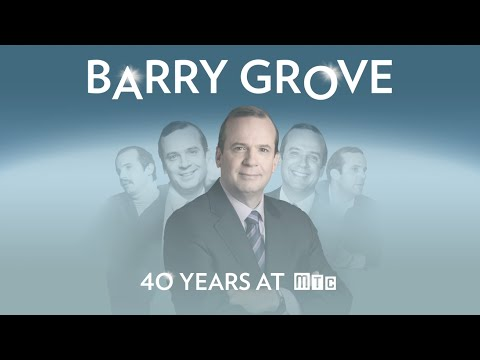 Barry Grove - Celebrating 40 Years at MTC