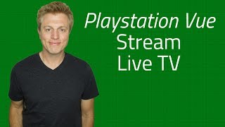 Playstation Vue Review 2018 Stream Live and On Demand TV