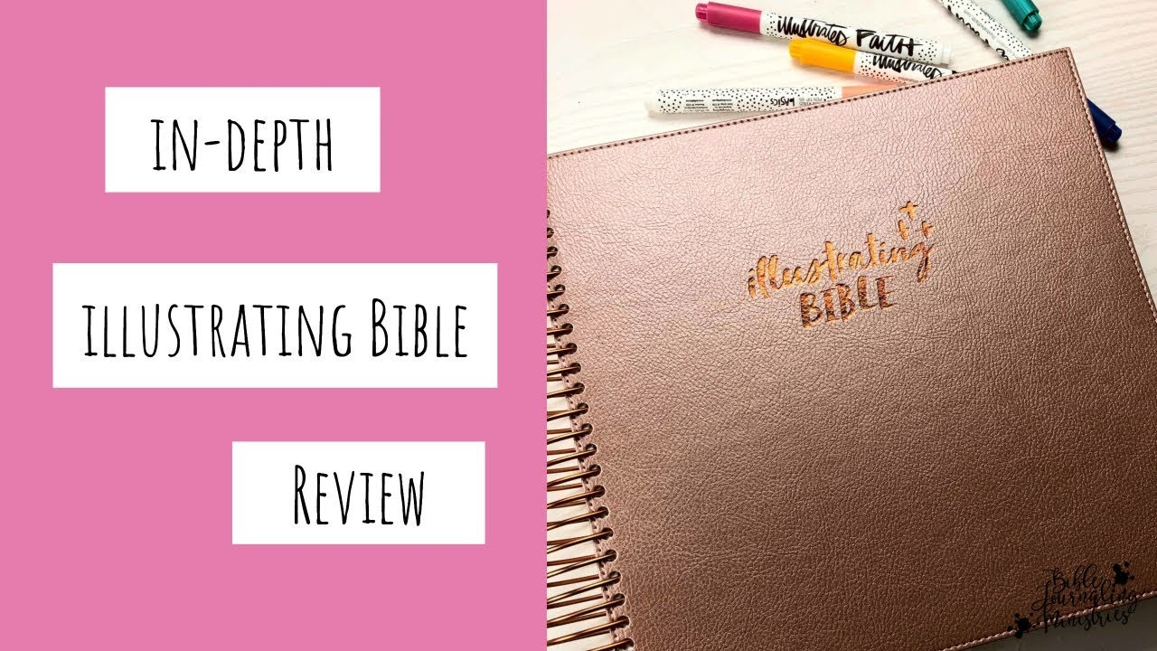 Illustrating Bible - An In-Depth Review of the Illustrated Faith Bible by  DaySpring