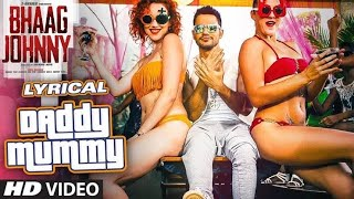 Download Dady Mummy Full Audio Song | Urvashi Rautela | Kunal Khemu | Adnan Channel Mp3 and Videos