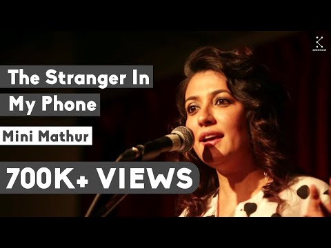 The Stranger In My Phone - Mini Mathur | The Storytellers