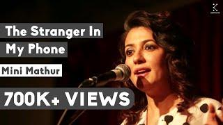 The Storytellers: The Stranger In My Phone - Mini Mathur thumbnail