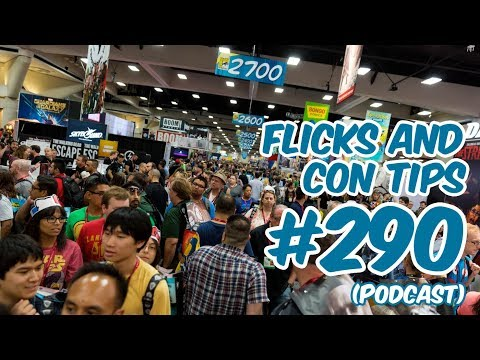#290 - Flicks And Con Tips