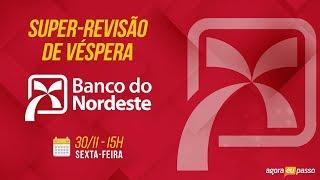 Super Revisão de Véspera do Banco do Nordeste - SRV BNB - AO VIVO