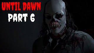 Until Dawn HD Horror Walkthrough Gameplay Part 6