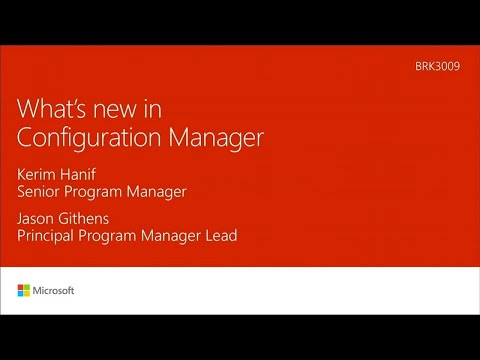 System Center Configuration Manager overview and roadmap