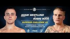 Throwback Superior Challenge Adam Westlund vs Robin Roos Superior Challenge 20