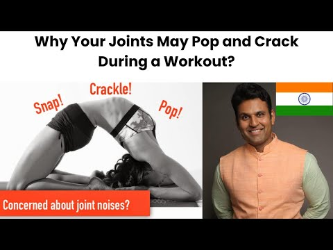 Why Your Joints May Pop and Crack During a Workout? | Explained by Aditya Kedari