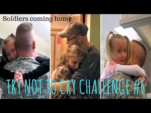 TRY NOT TO CRY CHALLENGE #6, Soldiers coming home