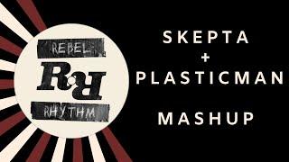 Skepta - Nasty X Section 7 (DJ Rebel Rhythm Mashup)