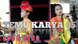Gambar cover Sasak Temu Karya 05 Eong Aeng,Bile Lenek,Rurung Baru
