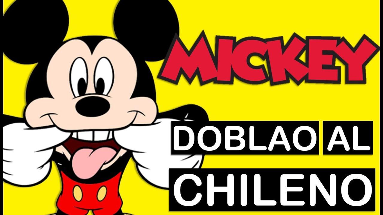 EL CHORO MICKEY - DOBLAO AL CHILENO