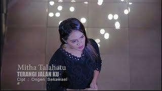 Lagu Rohani I MITHA TALAHATU-TERANGI JALANKU (Official Music Video) [HD]