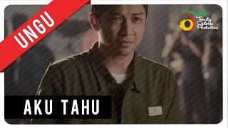Video UNGU - Aku Tahu | Official Video Clip download MP3, 3GP, MP4, WEBM, AVI, FLV Mei 2018