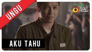 Download UNGU - Aku Tahu | Official Video Clip