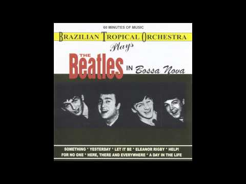 Brazilian Tropical Orchestra - Here, There And Everywhere