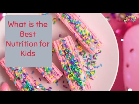 What is the Best Nutrition for Kids #ECDHUB