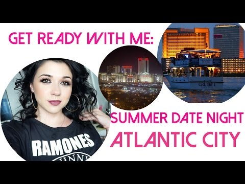 Get Ready With Me: Summer Date Night Atlantic City Edition