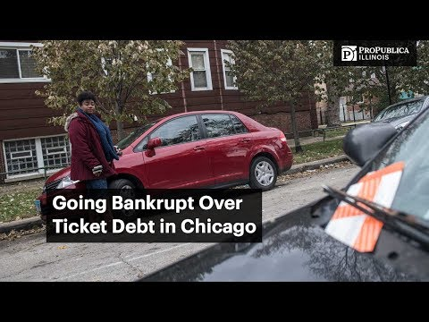 Going Bankrupt Over Ticket Debt in Chicago