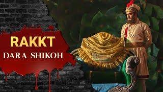 Rakkt - Dara Shikho - Promo
