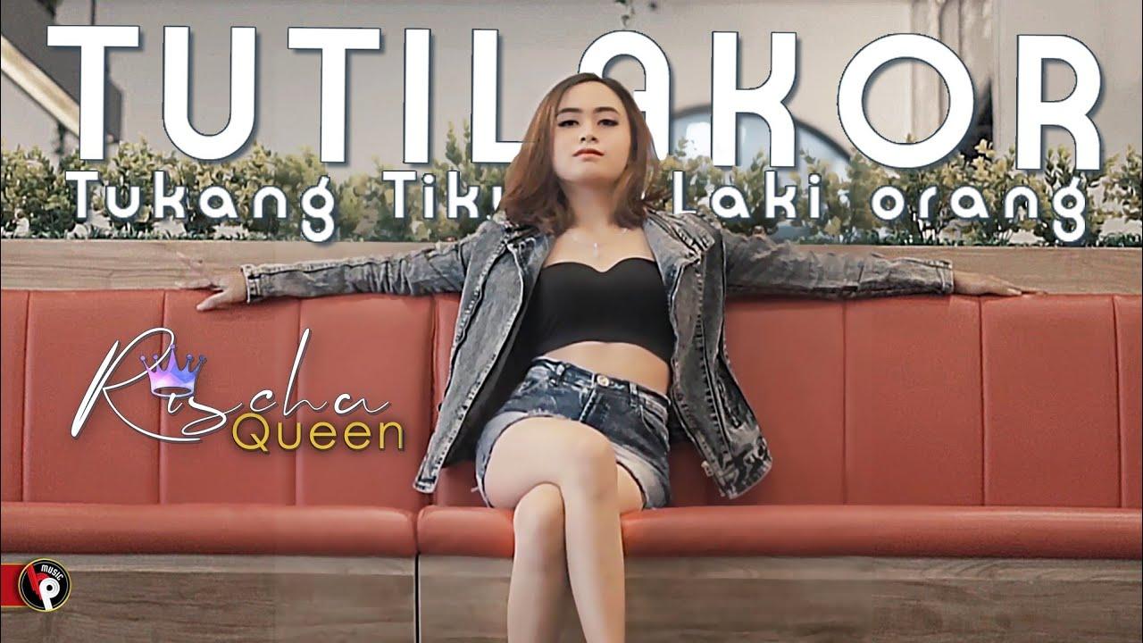 Rischa Queen - TUTILAKOR ( Tukang Tikung Laki Orang )  (Official Music Video)