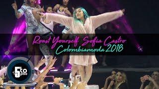 Download Sofia Castro | ROAST YOURSELF CHALLENGE | Colombiamoda2018