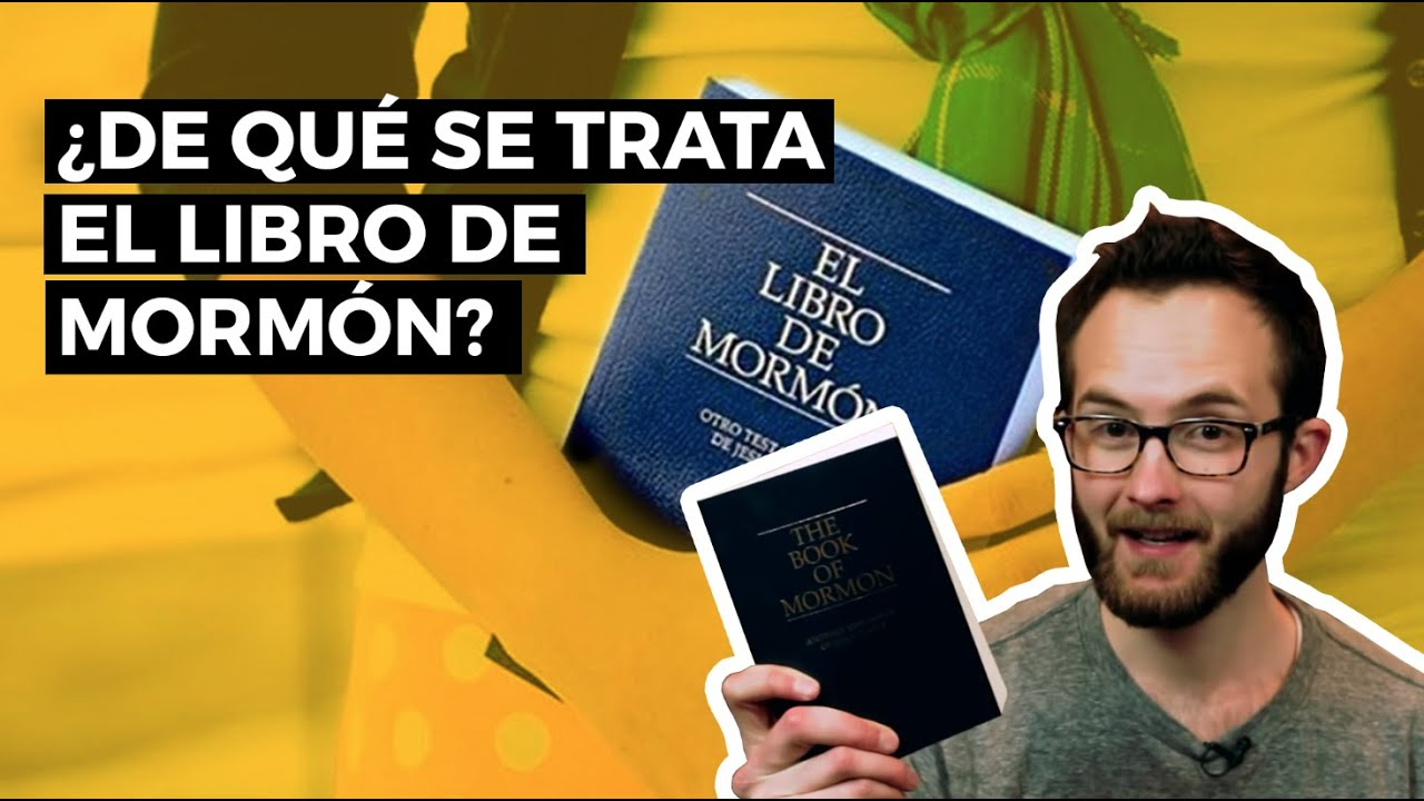 Fe y Creencias: ¿De qué se trata el Libro de Mormón?