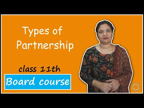 types-of-partnership-|-class-11|-business-studies-|-session-10