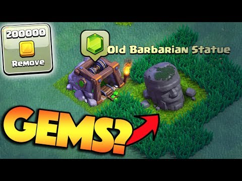 HOW MANY GEMS DO YOU GET FROM REMOVING THE OLD BARBARIAN STATUE IN CLASH OF CLANS? + TOP 200 PUSH!