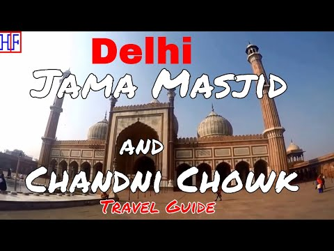 New Delhi | Jama Masjid and Chandni Chowk | Tourist Attraction | Episode# 5