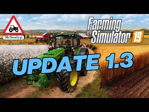 A Guide to… UPDATE 1.3  Farming Simulator 19, PS4, Assistance!