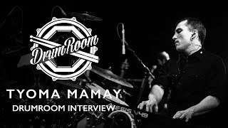 Tyoma Mamay DrumRoom Interview