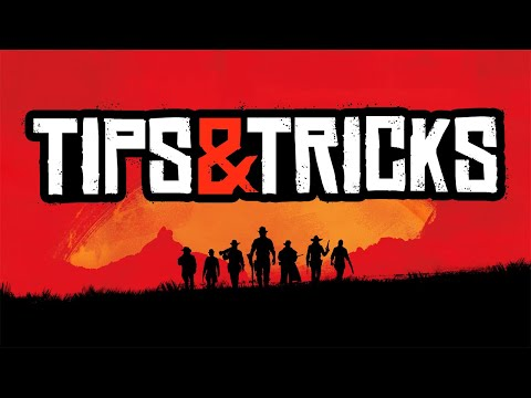 Red Dead Redemption 2: 14 Brand New Tips & Tricks The Game Doesn't Tell You