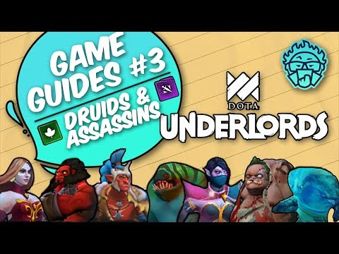 Druids & Assassins | Composition Guide |  Dota Underlords Game Guide #3