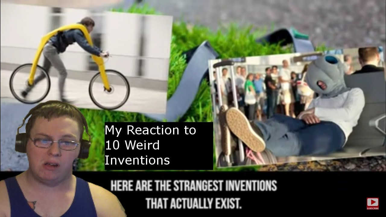My Reaction to 10 Weird Inventions (Reaction Week 7 Ep 7)